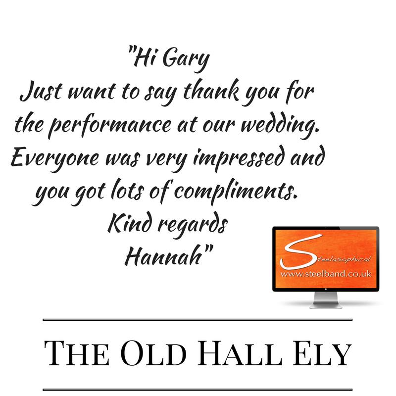 Weddings with Steelasophical testimonial old hall ely