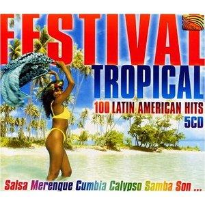 Festival Tropical 100 latin American hits