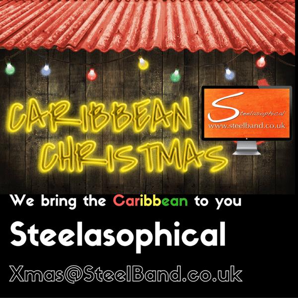 Steelasophical Steel band hire Caribbean Christmas Xmas
