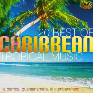 Best of Caribbean Tropical Music