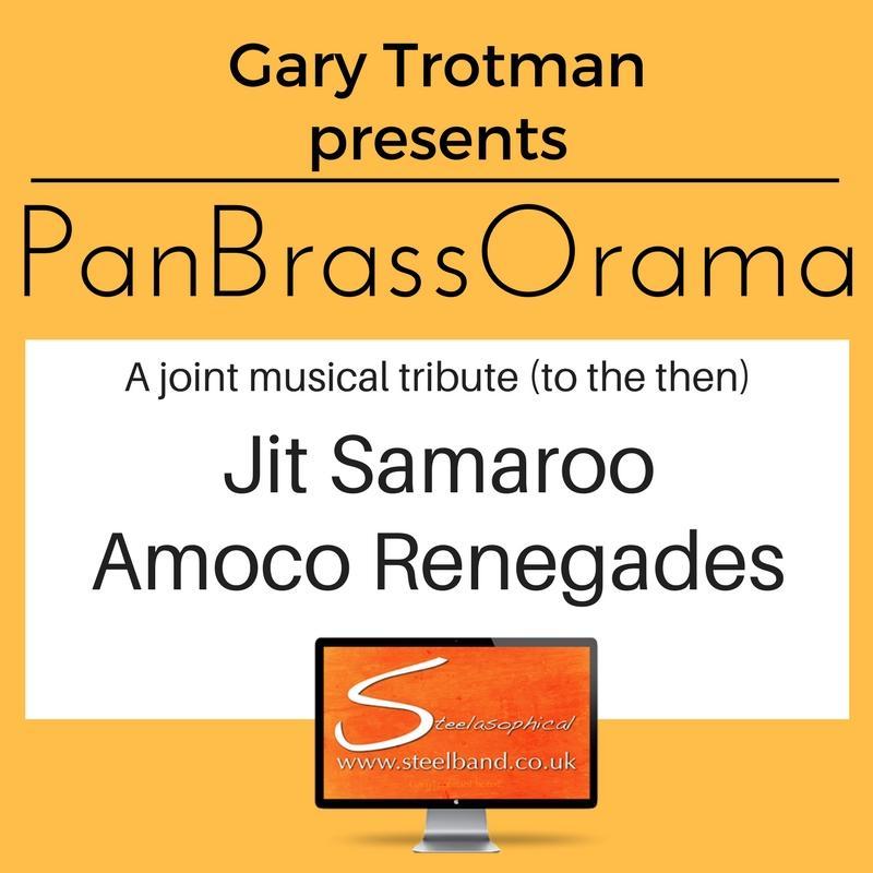PanBrassOrama Tributes Jit Samaroo Amoco Renegades