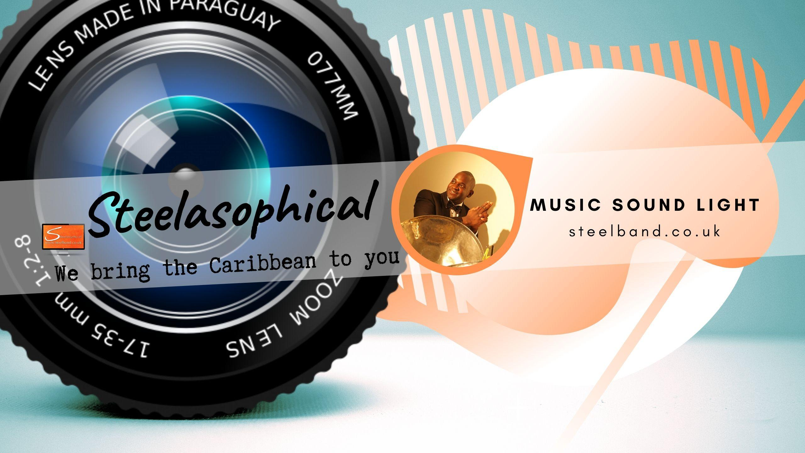 Steelasophical SteelBand for Hire UK steelpans Steeldrums Caribbean Music