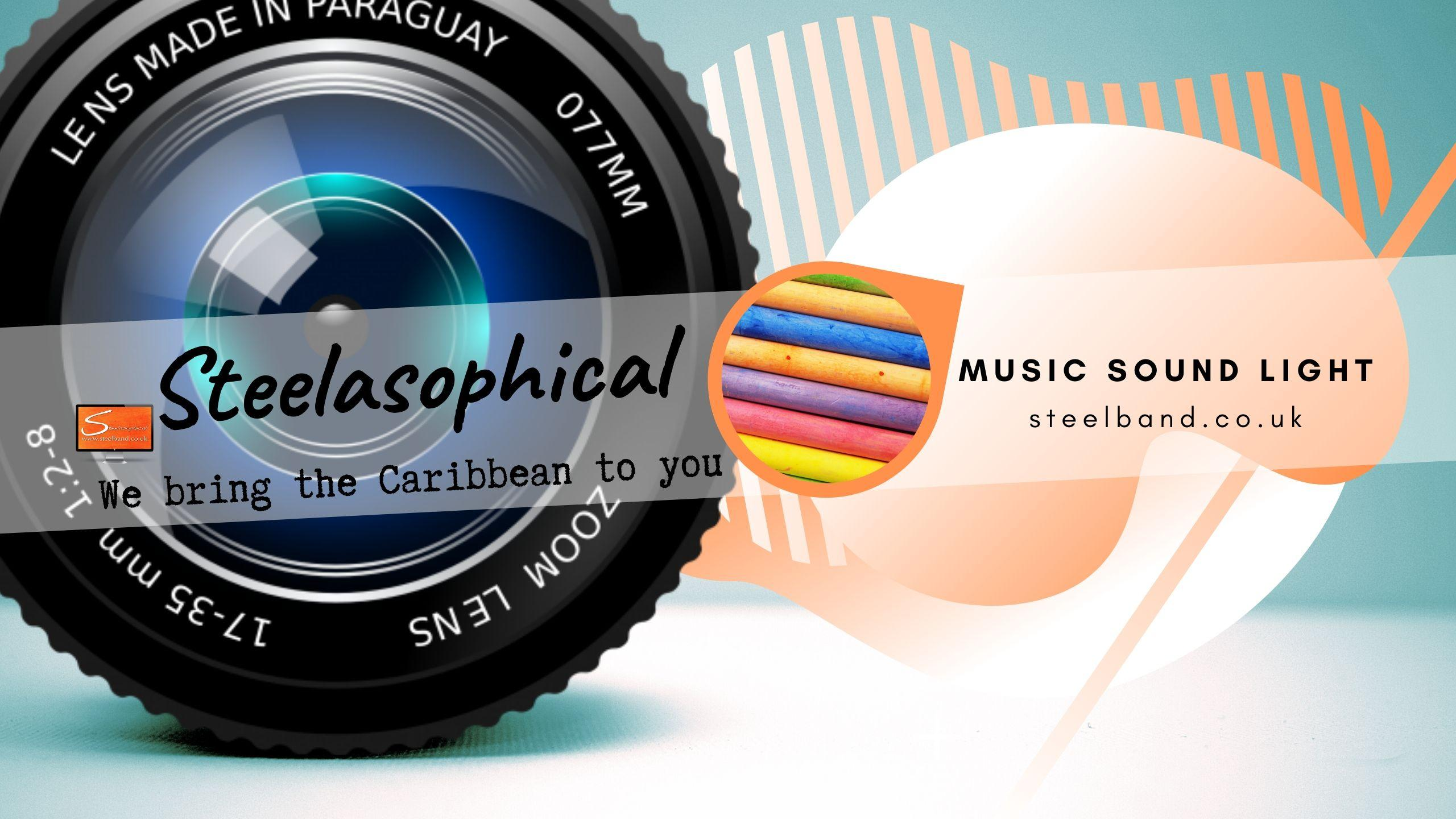 Steelasophical SteelBand for Hire UK steelpans Steeldrums Caribbean Music wyyywy